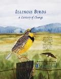 Illinois Birds : A Century of Change