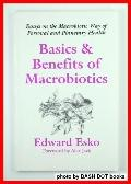 Basics and Benefits of Macrobiotics