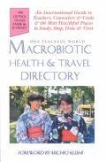 Macrobiotic Health & Travel Directory