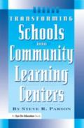 Transforming Schools into Community Learning Centers
