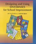 Designing and Using Databases for School Improvement