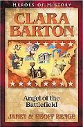 Clara Barton Courage under Fire