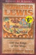 Meriwether Lewis Off the Edge of the Map