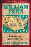 William Penn: Liberty and Justice for All (Heroes of History)