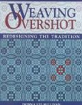 Weaving Overshot Redesigning the Tradition