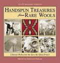 Handspun Treasures from Rare Wools: Collected Works from the Save the Sheep Exhibit - Debora...