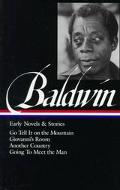 James Baldwin Early Novels and Stories