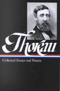 Henry David Thoreau Collected Essays and Poems