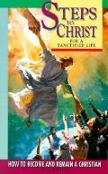 Steps to Christ for a Sanctified Life