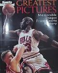 Sports Illustrated: Greatest Pictures: The Most Memorable Images in Sports History