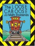 Loose Caboose and Other Math Mysteries