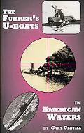 Fuhrer's U-boats in American Waters