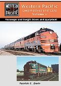 Western Pacific Locomotives & Cars Steam - Diesel - Passanger - Freight