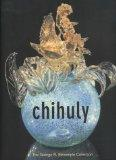 Chihuly: The George R. Stroemple Collection