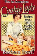1st American Cookie Lady Recipes from a 1917 Cookie Diary