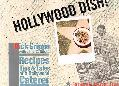 Hollywood Dish! Recipes, Tips, & Tales of a Hollywood Caterer