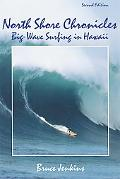 North Shore Chronicles Big Wave Surfing in Hawaii