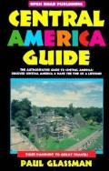 Central America Guide: Your Passport to Great Travel! - Paul Glassman - Paperback