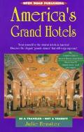 The Open Road Guide to America's Grand Hotels