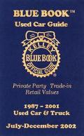 Kelley Blue Book Used Car Guide: Private Party, Trade-in, Retail Values, 1987-2001, Used Car...
