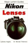 Nikon Lenses - B. Moose Peterson - Paperback - 1st ed