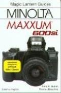 Minolta Maxxum 600si - Peter K. Burian - Paperback