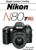 Magic Lantern Guides: Nikon N80/F80 - Artur Landt - Paperback