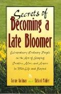 Secrets of Becoming a Late Bloomer - Connie Goldman - Paperback