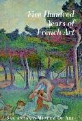 Five Hundred Years of French Art