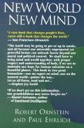 New World, New Mind Moving Toward Conscious Evolution