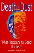 Death to Dust:what Happens....bodies?