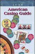 American Casino Guide 2008 Edition