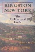 Kingston, New York The Architectural Guide