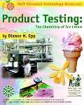 Product Testing The Chemistry of Ice Cream