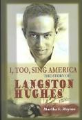 I, Too, Sing America The Story of Langston Hughes