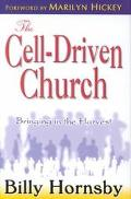 Cell-Driven Church Realizing the Harvest