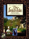 The Irish Isle: New Irish Cuisine, Traditional Irish Music (Cookbook with CD) - Sharon O'Con...