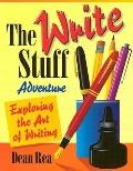 The Write Stuff Adventure: Exploring the Art of Writing
