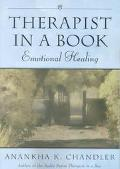 Therapist in a Book Emotional Healing  Companion to the Audio Series Therapist in a Box