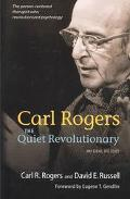 Carl Rogers The Quiet Revolutionary  An Oral History
