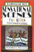 Sensational Scenes for Teens The Scene Studyguide for Teen Actors