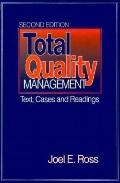 Total Quality Management Text, Cases and Readings