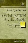 Total Quality and Organization Development