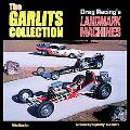Garlits Collection Cars That Made Drag Racing History
