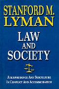 Law And Society Jurisprudence And Subculture In Conflict And Accommodation