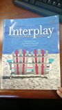 Interplay: The Process of Interpersonal Communication (Paperback) Mt SAC SPCH 26