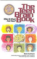 Teen Brain Book Who and What Are You