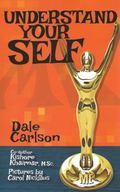 Understand Your Self : Teen Manual for the Understanding of Oneself