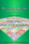 Research Writing Made Easy A Guide to Writing