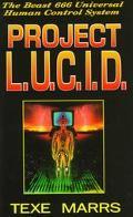 Project L.U.C.I.D. The Beast 666 Universal Human Control System